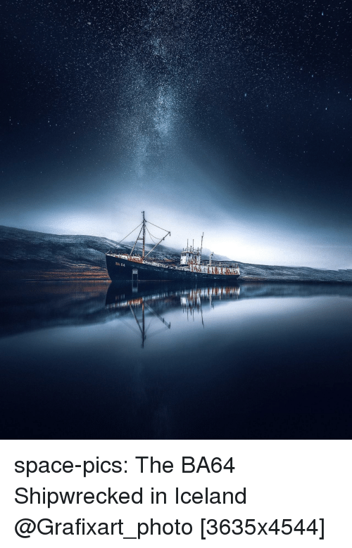 Tumblr, Blog, and Http: BAG4 space-pics:  The BA64 Shipwrecked in Iceland @Grafixart_photo [3635x4544]