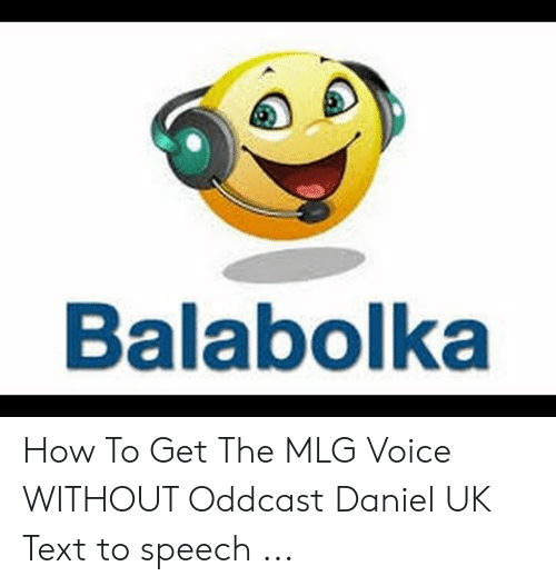 Balabolka How to Get the MLG Voice WITHOUT Oddcast Daniel UK
