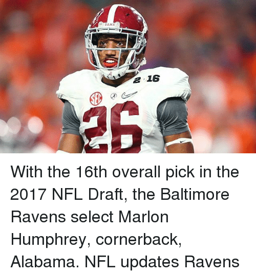 BAMA a 16 With the 16th Overall Pick in the 2017 NFL Draft the ... 09c582fc4