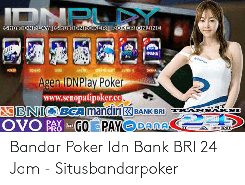 Bandar Poker Idn Bank Bri 24 Jam Situsbandarpoker Bank Meme On Me Me