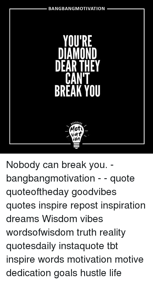 Bangbang Motivation Youre Diamond Dear They Cant Break You Ang Ban