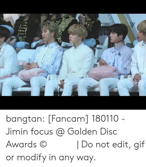 Gif, Tumblr, and Twitter: bangtan:   [Fancam] 180110 - Jimin focus @ Golden Disc Awards © 마이티제이 | Do not edit, gif or modify in any way.