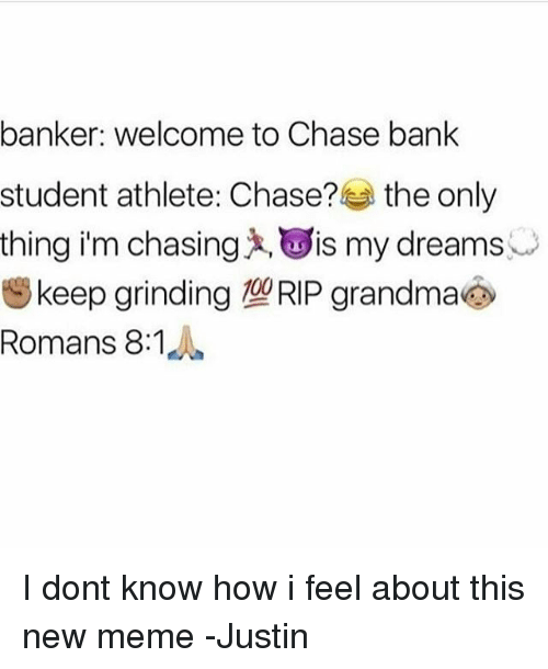Banker Welcome to Chase Bank Student Athlete Chase? The Only Thing