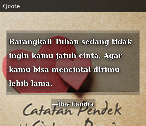 Quotes Boy Candra 3
