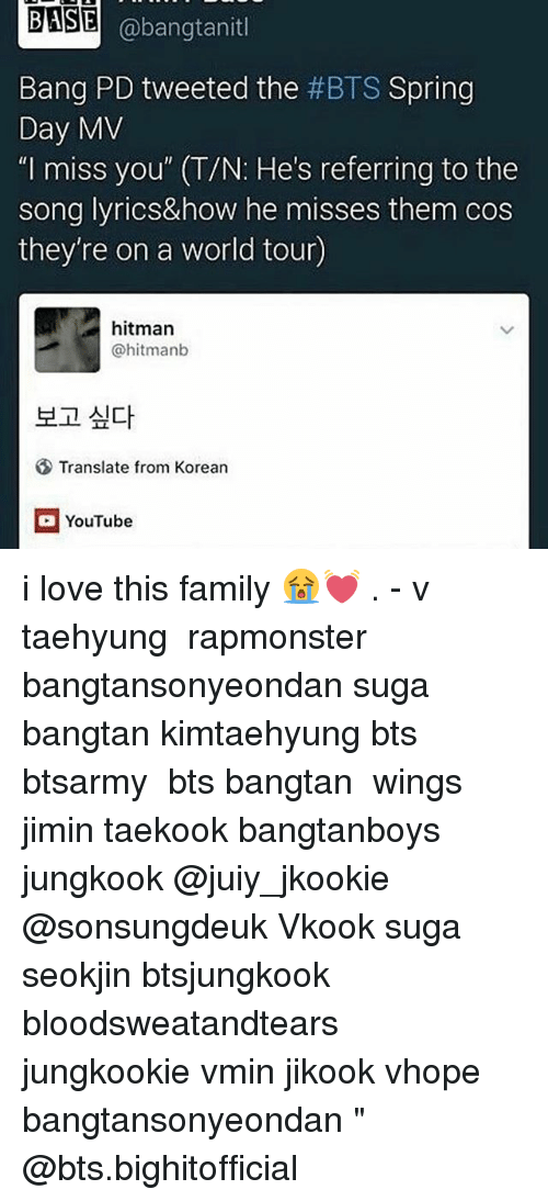 Base Abangtanitl Bang Pd Tweeted The Bts Spring Day Mv I Miss You