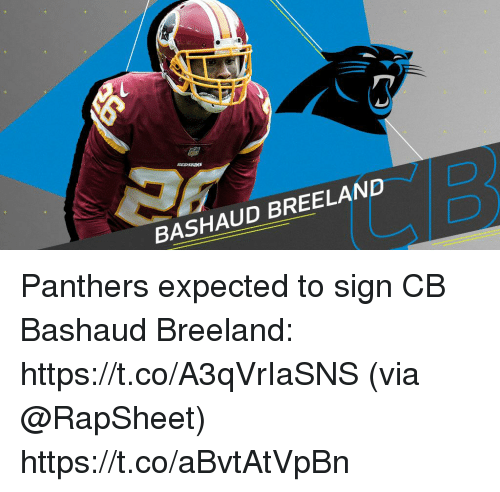 Memes, Panthers, and 🤖: BASHAUD BREELAND  D) Panthers expected to sign CB Bashaud Breeland: https://t.co/A3qVrIaSNS (via @RapSheet) https://t.co/aBvtAtVpBn