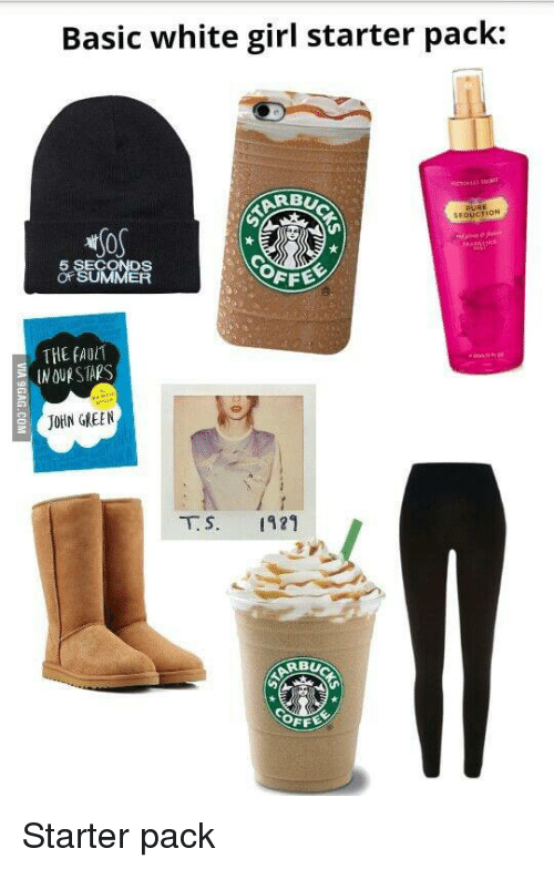 Basic White Girl Starter Pack Rb Seduction 5 Seconds Of Summer The