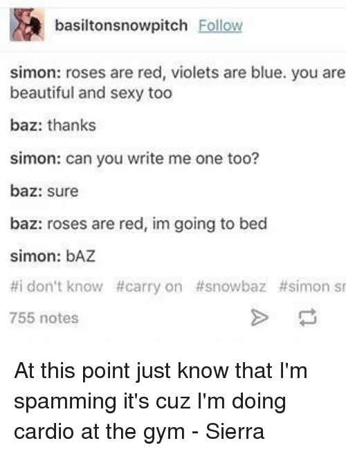 Sexy roses are red violets are blue