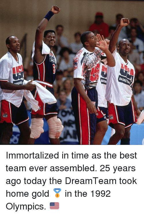 Memes, Best, and Home: BASKET Immortalized in time as the best team ever assembled. 25 years ago today the DreamTeam took home gold 🥇 in the 1992 Olympics. 🇺🇸