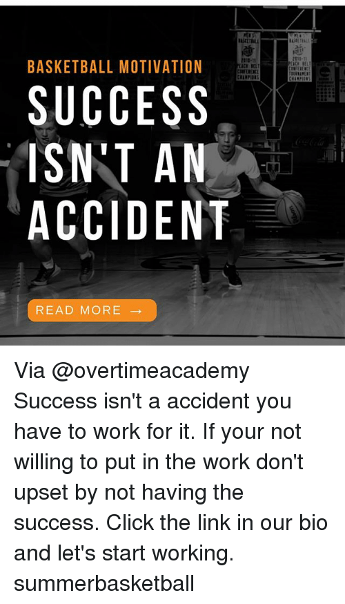 Basketball Motivation Success Isnt An Accident Read More Via Success