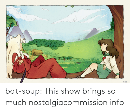 Nostalgia, Soon..., and Target: bat-soup:  This show brings so much nostalgiacommission info