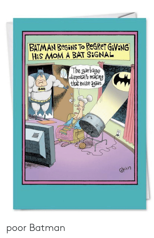 BATMAN BeGiNS to ReGReT GAVENG HiS MoM a BAT SIGNAL the Garbage