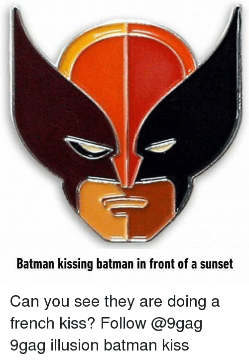 9gag, Batman, and Memes: Batman kissing batman in front of a sunset Can you see they are doing a french kiss? Follow @9gag 9gag illusion batman kiss