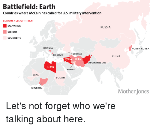 Battlefield Earth Countries Where McCain Has Called for US Military on map of middle east russia, map of north korea and russia, map of sweden and russia, map of ussr and russia, map of north america and russia, map of europe and russia, map of european countries and russia, map of egypt and russia, map of russia 2015, map of the usa and russia, map of georgia and russia, map asia and russia, map of great britain and russia, map of vietnam and russia, map of macedonia and russia, map of armenia and russia, map of china and russia, map of serbia and russia, map of ships in syria, political map of russia,
