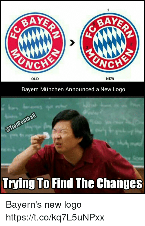 Football, Memes, and Troll: BAY  BAY  CHE  NG  NEW  OLD  Bayern Munchen Announced a New Logo  Football  @Troll Trying To  Find The Changes Bayern's new logo https://t.co/kq7L5uNPxx