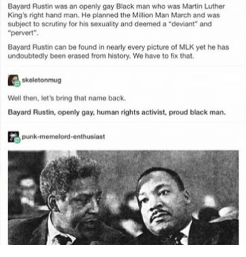 Bayard Rustin Was An Openly Gay Black Man Who Was Martin Luther