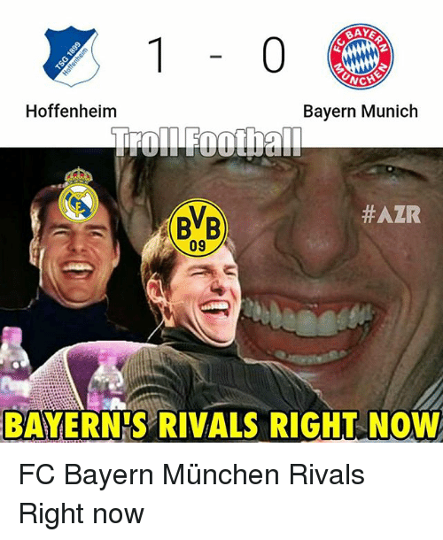Memes, Rivals, and Bayern: BAYE  ONCH  Hoffenheim  Bayern Munich  #AZR  BVB  09  BAYERN S RIVALS RIGHT Now FC Bayern München Rivals Right now