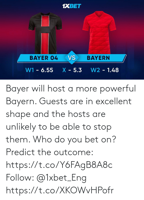 Memes, Powerful, and Bayern: Bayer will host a more powerful Bayern. Guests are in excellent shape and the hosts are unlikely to be able to stop them. Who do you bet on?  Predict the outcome: https://t.co/Y6FAgB8A8c Follow: @1xbet_Eng https://t.co/XKOWvHPofr