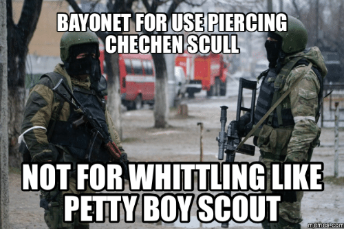 bayonet foruse piercing achechenscull not forwhittling like petty boy scout 17161464 ✅ 25 best memes about boy scout meme boy scout memes,Bayonet Meme