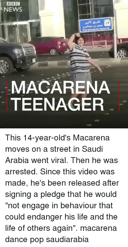 """Life, Memes, and News: BBC  NEWS  39  AMasta  Prince Maam  MACARENA  TEENAGER This 14-year-old's Macarena moves on a street in Saudi Arabia went viral. Then he was arrested. Since this video was made, he's been released after signing a pledge that he would """"not engage in behaviour that could endanger his life and the life of others again"""". macarena dance pop saudiarabia"""
