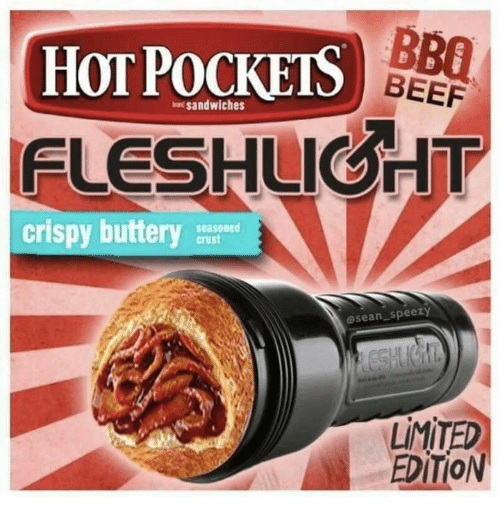 Beef, Memes, and Limited: BBO  HOT POCKES  FLESHUGHT  BEEF  at sandwiches  crispy buttery  seasoned  crust  osean speezy  LİMİTED  EDİTİON