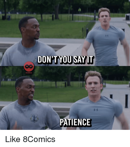 Memes, Patience, and 🤖: BCOMICS  PATIENCE Like 8Comics