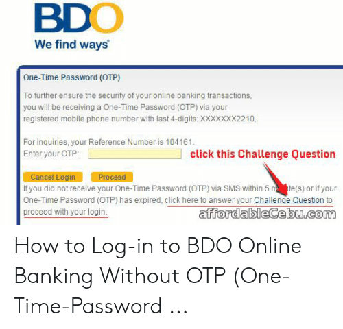BDO We Find Ways One-Time Password OTP to Further Ensure the