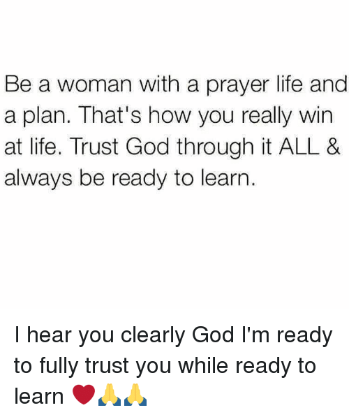 Be A Woman With A Prayer Life And A Plan Thats How You Really Win