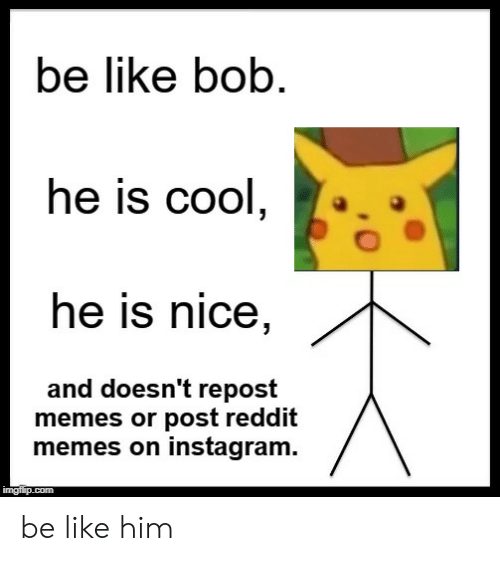 Instagram Normie Finding A Meme On Reddit Need To Steal It