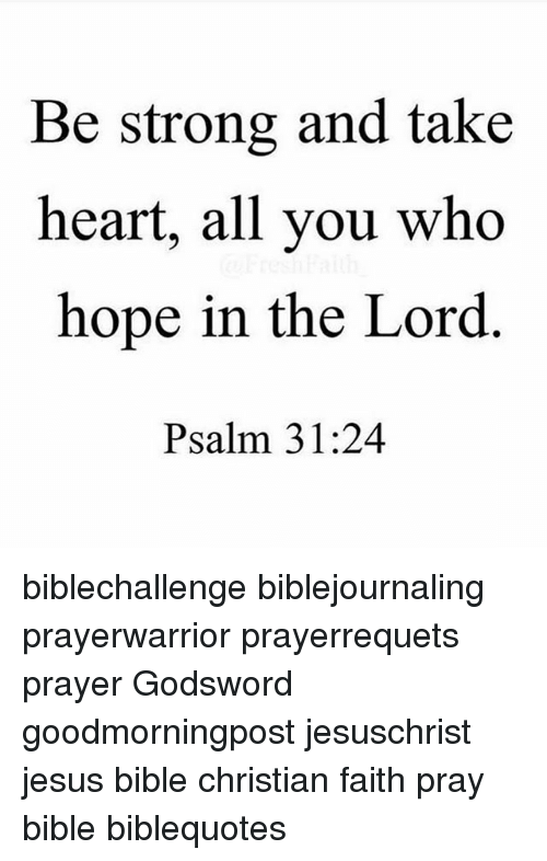Be Strong and Take Heart All You Who Hope in the Lord Psalm