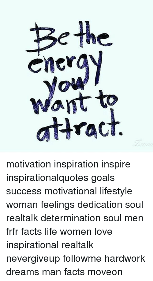 Be The Cler Want To Ahract Motivation Inspiration Inspire