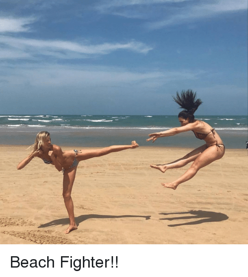 Funny, Beach, and Fighter: Beach Fighter!