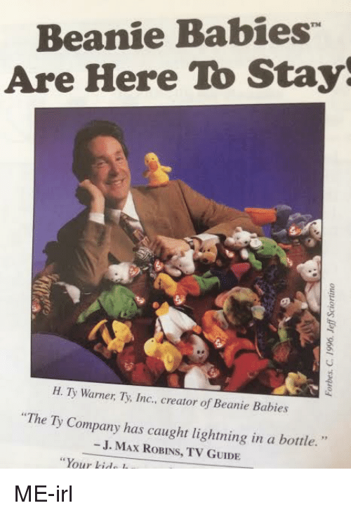 Beanie Babies Are Here to Stay 5 H Ty Warner Ty Inc Creator of ... 8c8c27551c2