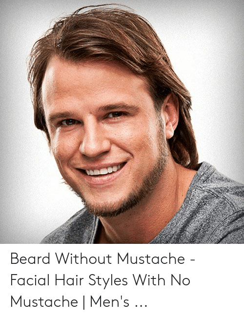 Beard Without Mustache , Facial Hair Styles With No Mustache