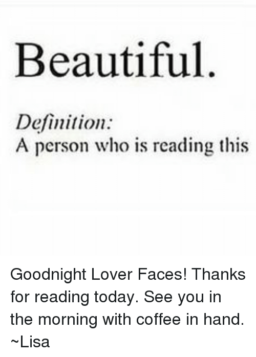 4c798c90aa Beautiful Definition a Person Who Is Reading This Goodnight Lover ...