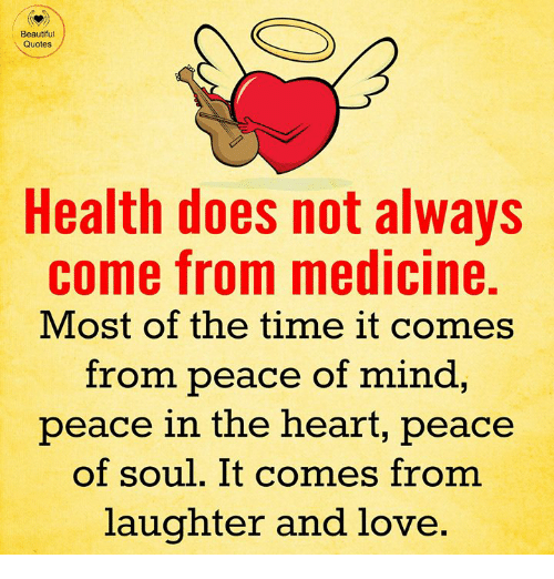 Beautiful Quotes Health Does Not Always Come From Medicine Most Of Extraordinary Health Quotes