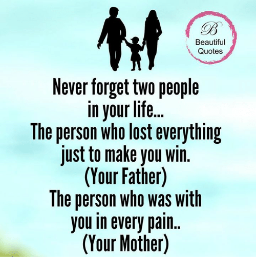 Beautiful Quotes Never Forget TWO People In Your Life The Person Who Extraordinary Beautiful Quotes On Life