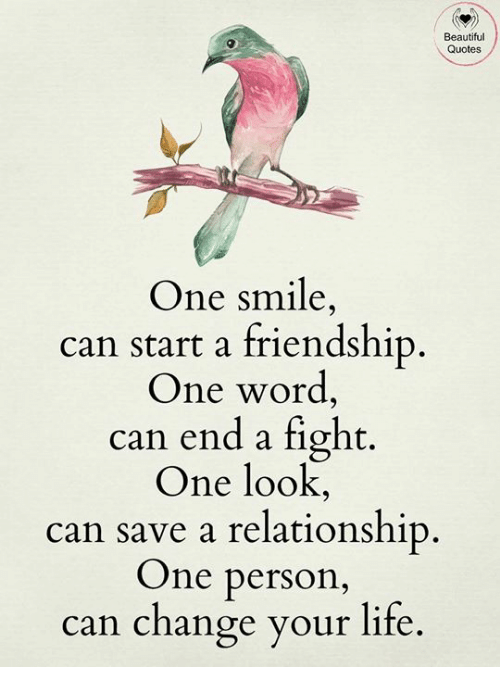 Beautiful, Life, And Memes: Beautiful Quotes One Smile Can Start A  Friendship One