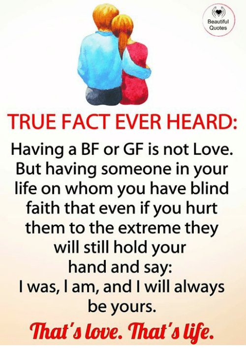 Beautiful Quotes TRUE FACT EVER HEARD Having a BF or GF Is ...