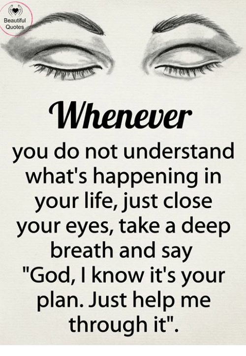 Beautiful Quotes Whenever You Do Not Understand What\'s ...