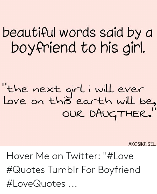Beautiful Words Said by a Boyfriend to His Girl the Next ...