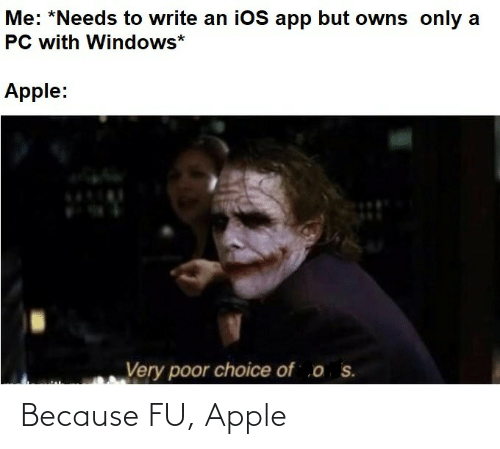 Apple and Because: Because FU, Apple