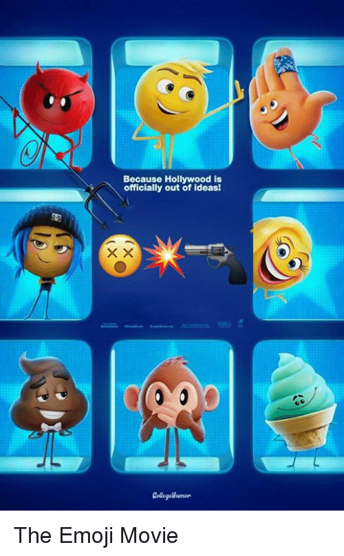 Emoji, Memes, and Movie: Because Hollywood is  officially out of ideas! The Emoji Movie