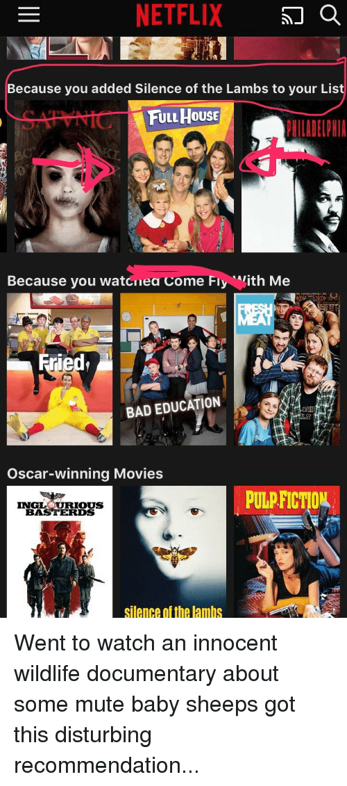 Because You Added Silence of the Lambs to Your List FULL