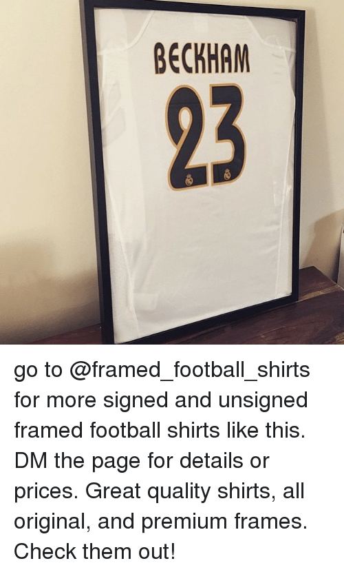 BECKHAM Go to for More Signed and Unsigned Framed Football Shirts ...