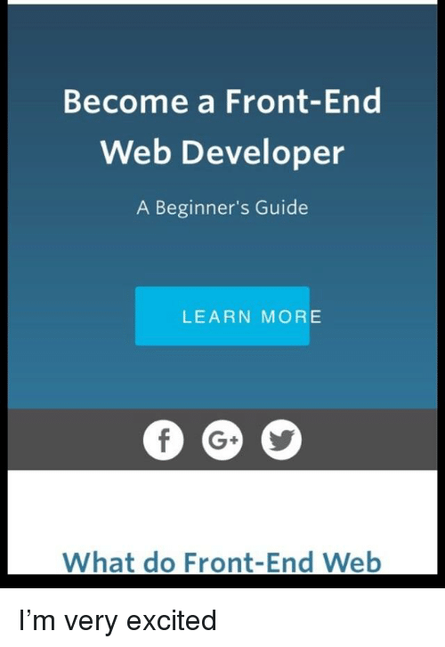 Become a Front-End Web Developer a Beginner's Guide LEARN