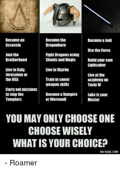 Become the Become an Become a Jedi Assassin Dragonborn Use