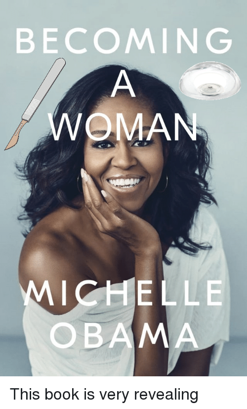 Michelle Obama, Obama, and Book: BECOMING  WOMAN  MICHELLE  OBAMA