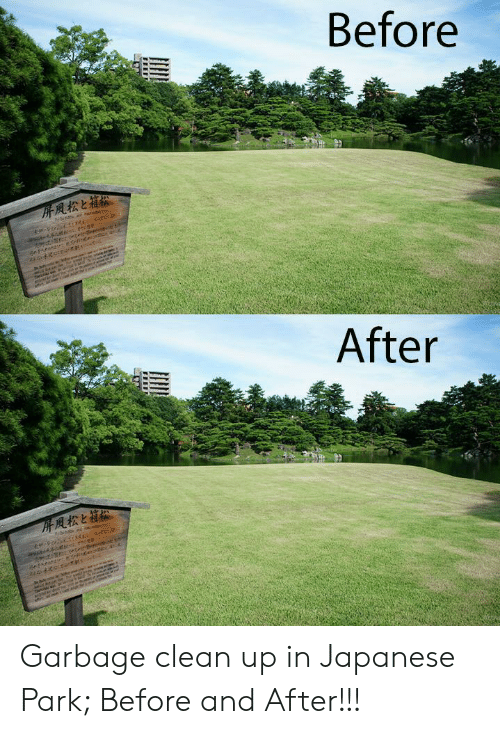 Japanese, Garbage, and Park: Before  After Garbage clean up in Japanese Park; Before and After!!!