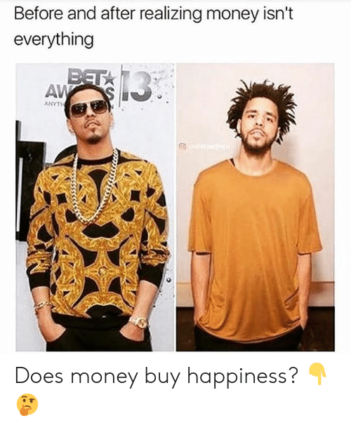 Money, Happiness, and Hood: Before and after realizing money isn't  everything  AV Does money buy happiness? 👇🤔